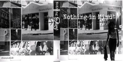Nothing In Mind (ynatheB)